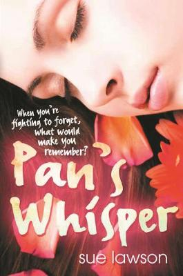 Pan's Whisper by Sue Lawson