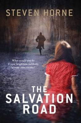 The Salvation Road by Steven Horne