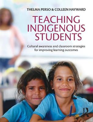 Teaching Indigenous Students by Thelma Perso