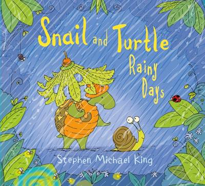 Snail and Turtle Rainy Days by Stephen Michael King