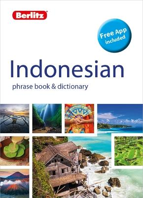 Berlitz Phrase Book & Dictionary Indonesian (Bilingual Dictionary) by Berlitz Publishing