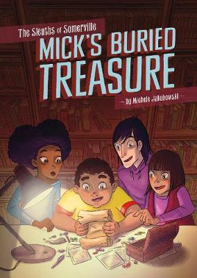 Mick's Buried Treasure by Michele Jakubowski