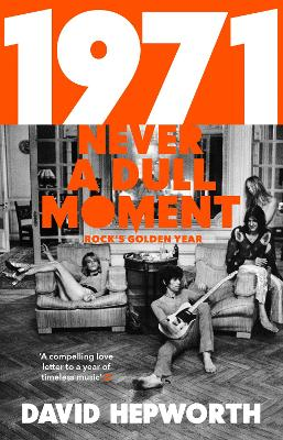 1971 - Never a Dull Moment book