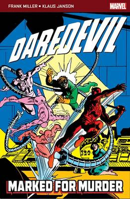 Daredevil: Marked for Murder by Frank Miller