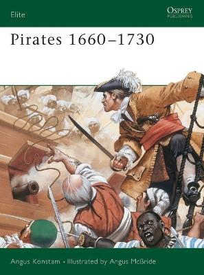 Pirates: 1660-1730 by Angus Konstam