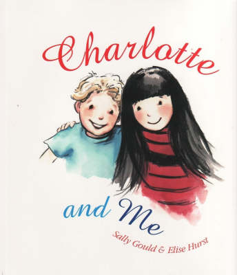 Charlotte and Me by Sally Gould