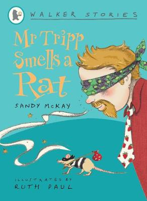 Mr Tripp Smells a Rat book