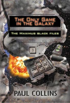 The Only Game in the Galaxy by Paul Collins