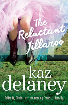 Reluctant Jillaroo by Kaz Delaney