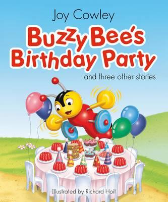 Buzzy Bee's Birthday Party by Cowley Joy