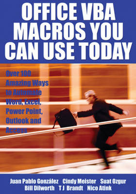 Office VBA Macros You Can Use Today by Juan Pablo Gonzalez