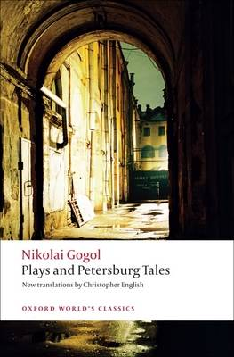 Plays and Petersburg Tales by Nikolai Vasilievich Gogol