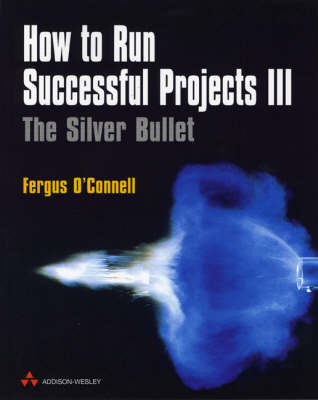 How to Run Successful Projects by Fergus O'Connell
