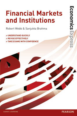 Economics Express: Financial Markets and Institutions book