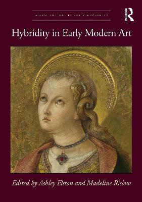 Hybridity in Early Modern Art book
