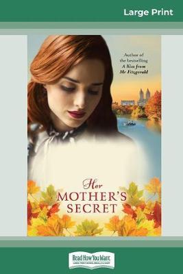Her Mother's Secret (16pt Large Print Edition) by Natasha Lester
