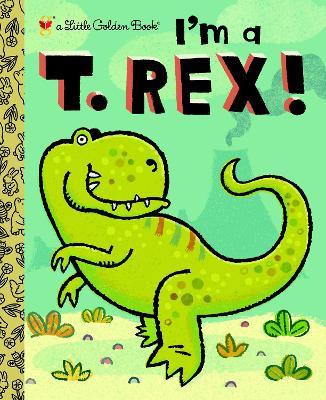 I'm A T. Rex! book