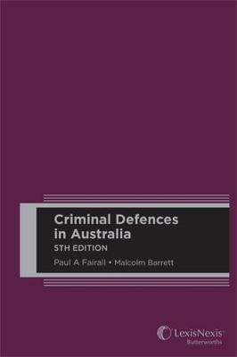 Criminal Defences in Australia by Fairall & Barrett