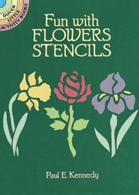 Fun with Flowers Stencils book