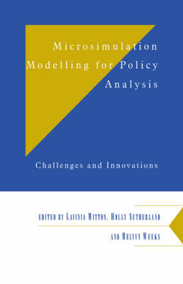 Microsimulation Modelling for Policy Analysis by Lavinia Mitton