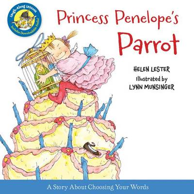 Princess Penelope's Parrot by Helen Lester