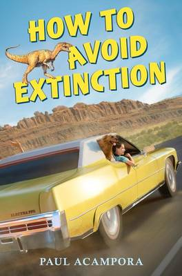 How to Avoid Extinction by Paul Acampora