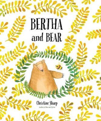 Bertha and Bear by Christine Sharp