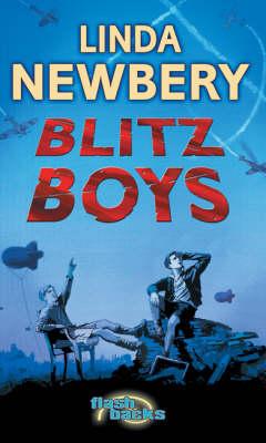 Blitz Boys by Linda Newbery