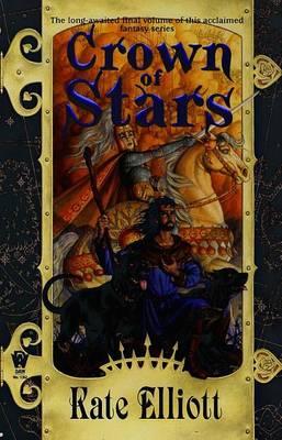 Crown of Stars by Kate Elliott