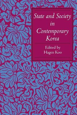 State and Society in Contemporary Korea book