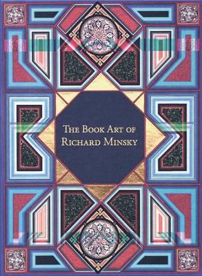 The Book Art of Richard Minsky by Richard Minsky