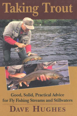 Taking Trout by Dave Hughes