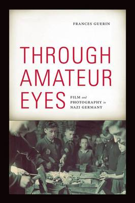 Through Amateur Eyes by Frances Guerin