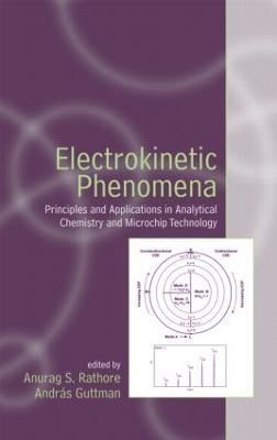 Electrokinetic Phenomena by Anurag S. Rathore