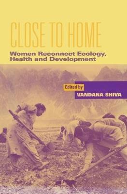 Close to Home by Vandana Shiva