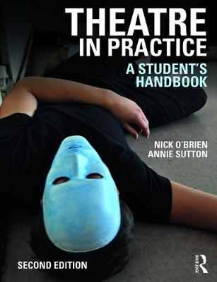 Theatre in Practice by Nick O'Brien