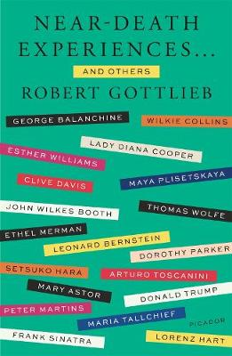 Near-Death Experiences . . . and Others by Robert Gottlieb