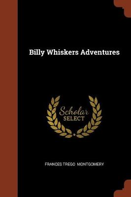Billy Whiskers Adventures by Frances Trego Montgomery
