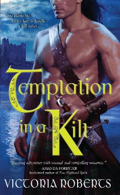 Temptation in a Kilt by Victoria Roberts