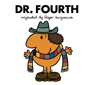 Doctor Who: Dr. Fourth (Roger Hargreaves) by Adam Hargreaves