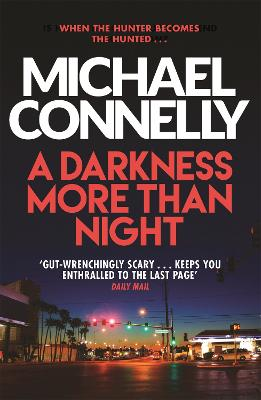 A A Darkness More Than Night by Michael Connelly