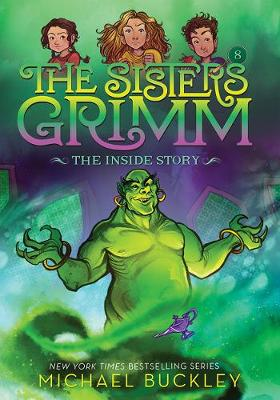 Inside Story (The Sisters Grimm #8): 10th Anniversary Edition book