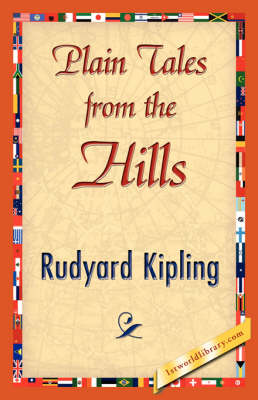 Plain Tales from the Hills by Rudyard Kipling