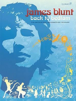 James Blunt - Back to Bedlam by James Blunt