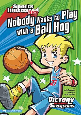 Nobody Wants to Play with a Ball Hog book