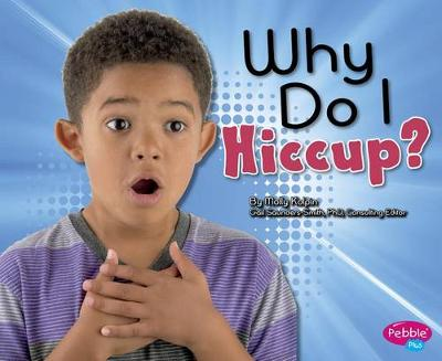 Why Do I Hiccup? book
