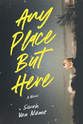 Any Place But Here book
