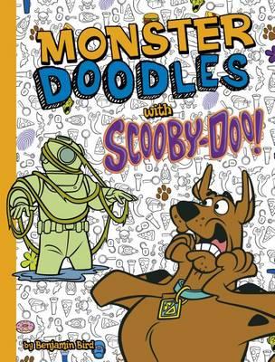 Monster Doodles with Scooby-Doo! by Benjamin Bird