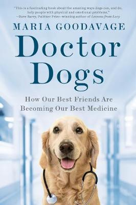 Doctor Dogs by Maria Goodavage