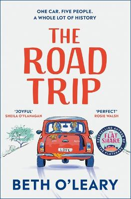The Road Trip: The heart-warming new novel from the author of The Flatshare and The Switch book